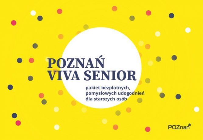"""Grafika projektu. W centrum nazwa projektu: """"Pakiet Poznań Viva Senior"""". W tle kolorowe kropki na żółtym polu, jedna duża - w centrum grafiki."""