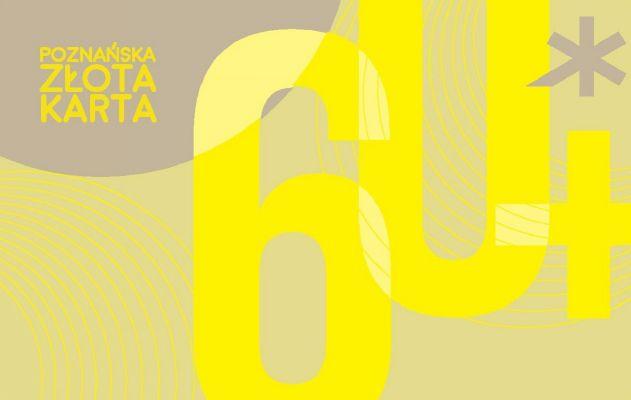 """Grafika Poznańskiej Złotej Karty. Po prawej stronie duże """"60+"""" w kolorze złotym. Nad plusem brązowa gwiazdka nawiązująca do logotypu Miasta Poznań. W lewym górnym roku, na brązowym polu - napis """"Poznańska Złota Karta""""."""
