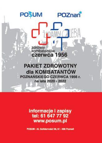 """Plakat promujący akcję """"Pakiet zdrowotny dla kombatantów czerwca 1956 na lata 2020-2022"""". Biało czerwone tło przypominające flagę Polski, na środku napis informujący o akcji, na górze logotypy miasta Poznań i szpitala POSUM, na środku grafiki dwóch krzyży - jeden czerwony, drugi niebieski."""