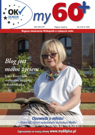 """Pierwsza strona czerwcowego wydania magazynu My60+. Na górze tytuł gazety, a pod nim zdjęcie blogerki senioralnej Ireny Kuczyńskiej oraz tytuł wywiadu z nią - """"Blog jest moim życiem""""."""