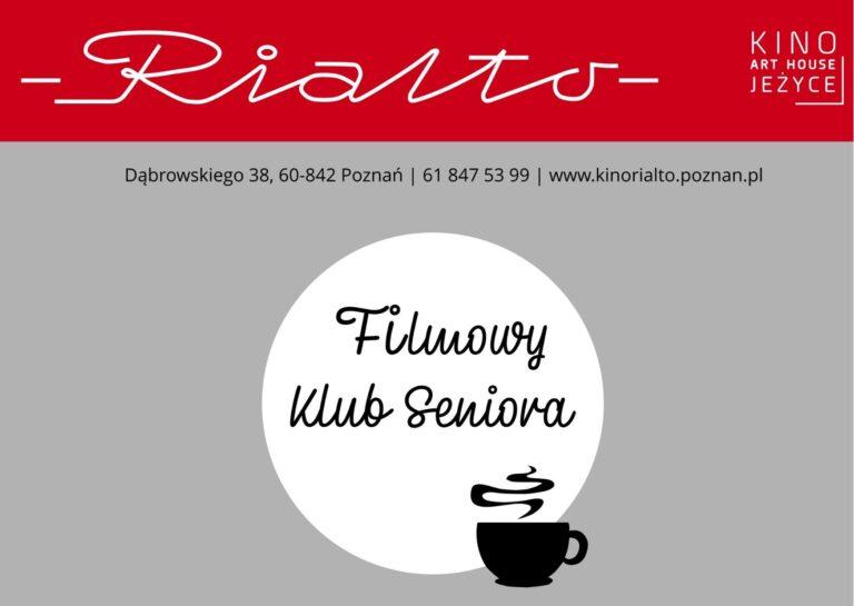 Filmowy Klub Seniora w Kinie Rialto w październiku