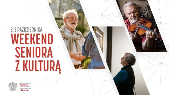 """Grafika promująca akcję """"Weekend seniora z kulturą"""". Po lewej stronie czerwony tytuł akcji, po prawej w skośnych okienkach zdjęcia seniorek i seniorów - m.in. na jednym zdjęciu senior gra na skrzypcach, na innym - seniorka podziwia obraz w galerii."""