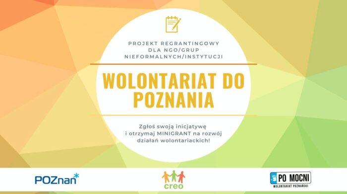 """Plakat projektu """"Wolontariat do Poznania"""" - na żółto-pomarańczowo-zielonym tle pomarańczowy napis w białym kole (szczegółowe informacje na temat projektu), poniżej logotypy organizatorów i partnerów projektu."""